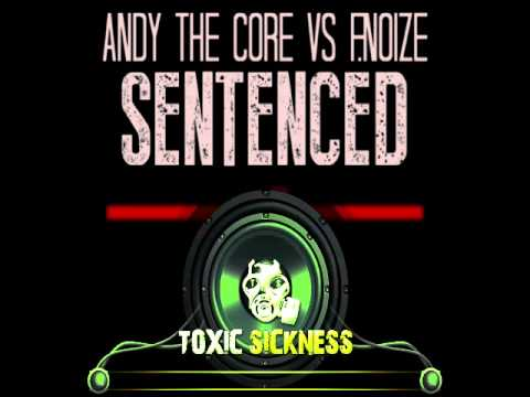 Andy The Core vs  F.Noize @ Toxic Sickness Radio