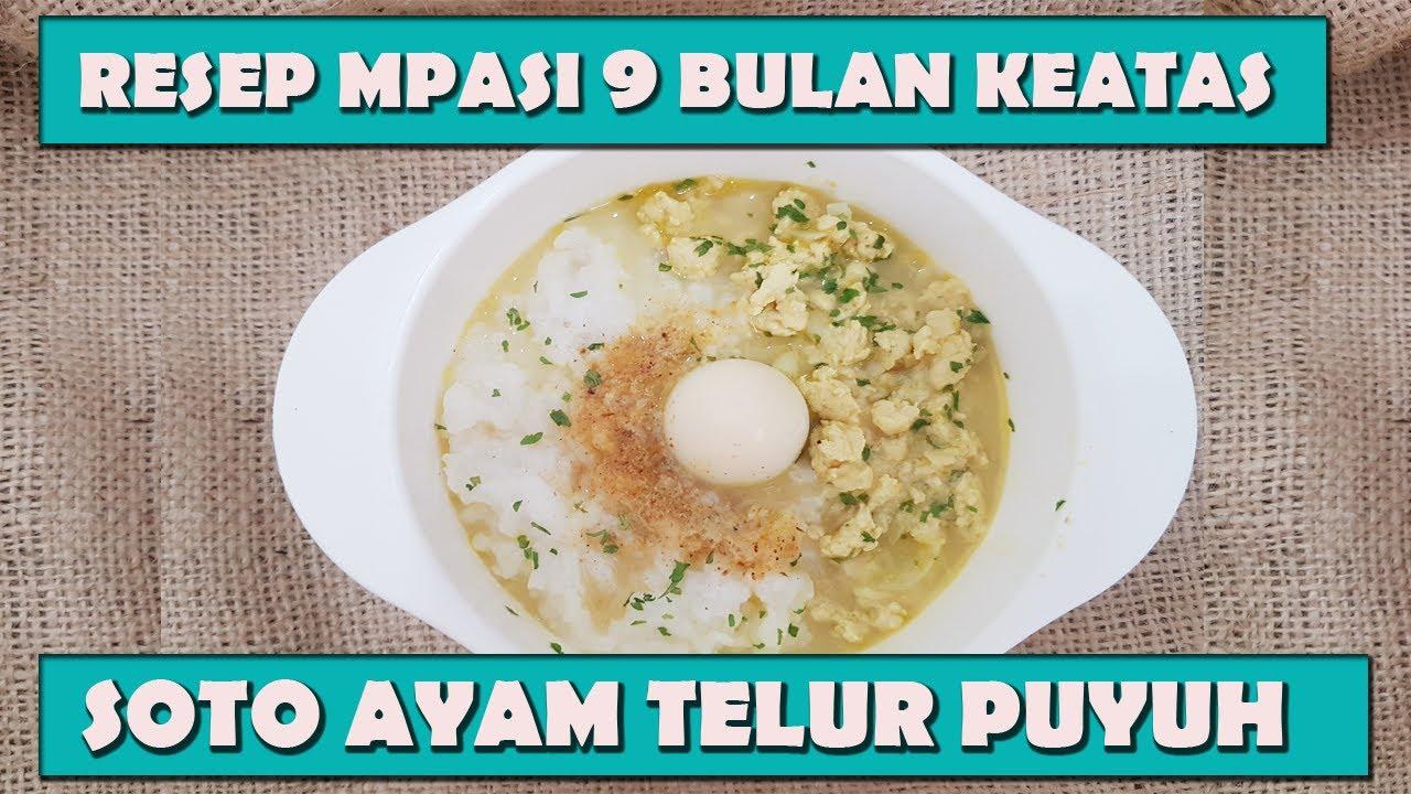 Mpasi 9 11 Bulan Soto Ayam Telur Puyuh Youtube