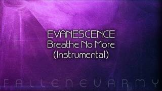 Evanescence - Breathe No More (Instrumental) #2