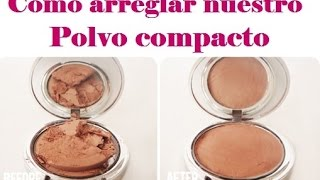 Como arreglar un polvo compacto roto / how to fix a broken face powder DIY Thumbnail