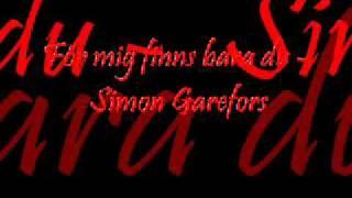 För mig finns bara du - Simon Garefors