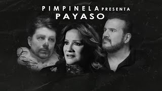 Pimpinela - Payaso (Video Oficial)
