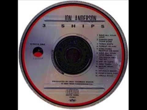 3 SHIPS - Jon Anderson