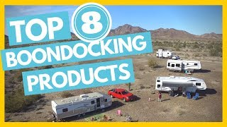 Top 8 Must Have Boondocking Products and Gadgets for Full Time RVers