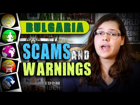 Over 10 Scams And Warnings - BULGARIA