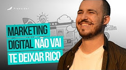 O MARKETING DIGITAL NÃO VAI TE DEIXAR RICO  - Palestra Fagner Borges  Freesider Meeting 2018