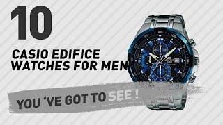 Casio Edifice Watches For Men Top 10 // New & Popular 2017