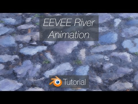 [2.8] Blender Tutorial: River Animation with the Extreme PBR Addon thumbnail