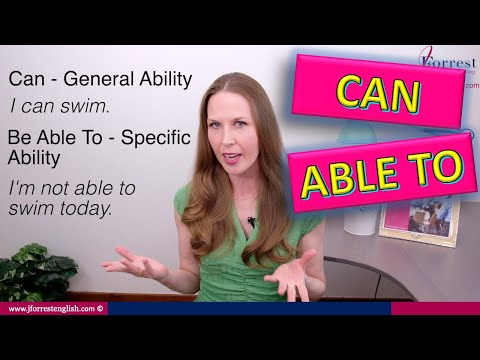 Can or Be Able To - Advanced English Grammar