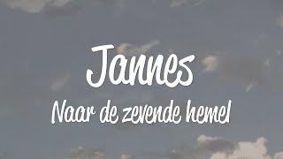 Jannes - Naar de zevende hemel - lyric video