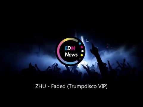 ZHU - Faded (Trumpdisco VIP)