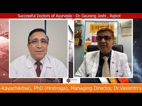 Dr.Vasishth's Successful Doctors of Ayurveda - Dr. Gaurang Joshi, Rajkot