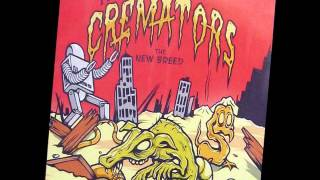 The Cremators - When Demons Come Around