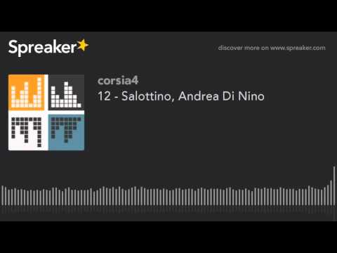 12 - Salottino, Andrea Di Nino