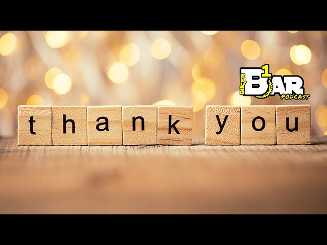 A Shout Out to all of you for the Support - B1KER Bar Bits