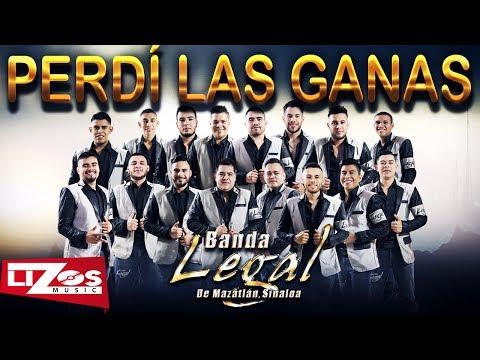 BANDA LEGAL - PERDÍ LAS GANAS (LETRA)