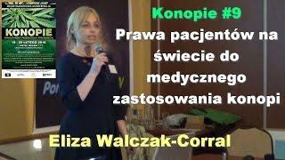 Konopie #9 - Prawa pacjentów na świecie do medycznego zastosowania konopi - Eliza Walczak-Corral