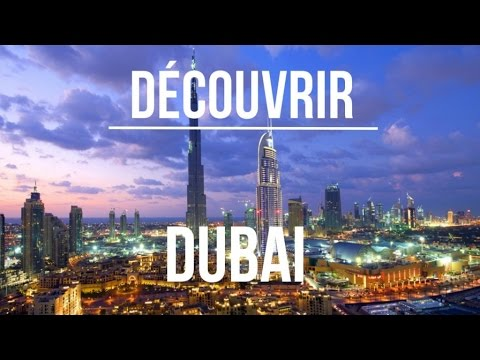 Découvrir Dubaï - Episode 3 (Big City Life)