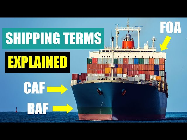 Shipping Terms and Freight Rates Explained (BAF, CAF, FIO, Liner Terms)