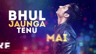 Bhul Jaunga (Motion Lyrical Video) | Taran Saini | Latest Punjabi Song 2017 |