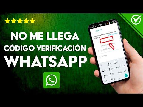 ¿Por qué no Recibo ni me Llega el Código de Verificación de WhatsApp? - Solución