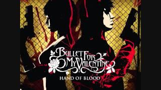 Bullet for My Valentine   Hand of Blood   Full Album   Bonus Track