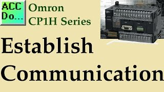 Omron CP1H Establish Communication