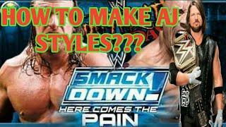 كيفية جعل AJ Styles على سماكدوون الألم جزء-1