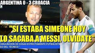 """Liberman en línea y el papelón tras Croacia 3-0: """"Messi nunca será Maradona"""" """"Hoy Simeone lo sacaba"""""""