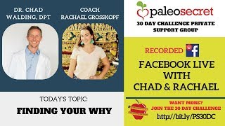Facebook Live with Chad & Rachael: Ep. 2 Finding Your Why