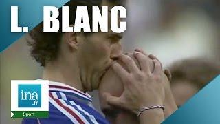 Laurent Blanc, une vie en football | Archive INA