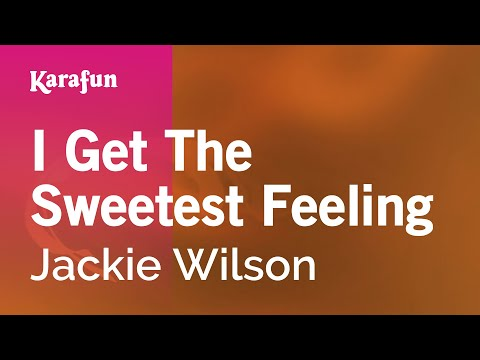 Karaoke I Get The Sweetest Feeling - Jackie Wilson *