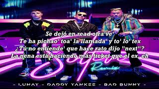 Soltera Remix (Letra) - Lunay Ft. Daddy Yankee, Bad Bunny