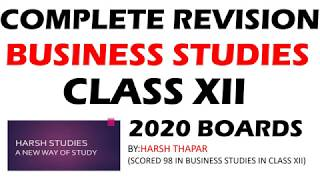 COMPLETE REVISION FOR BUSINESS STUDIES CLASS 12 2020 BOARDS