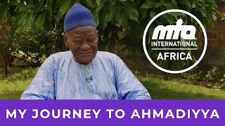 Journey to Ahmadiyyat | Pa Alhaji Foday Abdulai Jibate