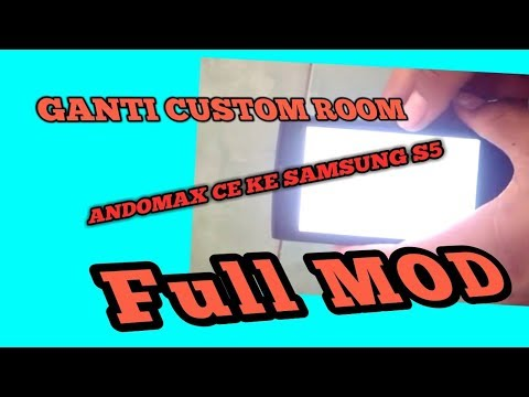 cara rubah castem room andromax c3 ke samsung s5 full mod