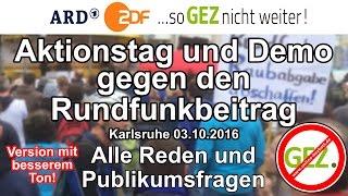 Aktionstag und Demonstration gegen den Rundfunkbeitrag / Karlsruhe 03.10.2016