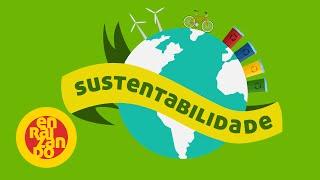 Sustentabilidade - Enraizando #6