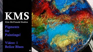 KMS 83 ~ Resin Pigments for Paintings Video 1
