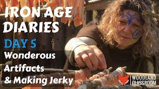 Iron Age Diaries: Day 5 - Wonderous Artifacts & Making Jerky