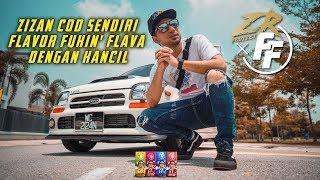 ZR PROJECT | Zizan Nak COD Sendiri Flavor Fcukin' Flava Dengan Kancil Gaisss!!!