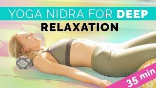 Yoga Nidra + Nadi Shodana: Ulitimate Sleep & Deep Relaxation Guided Meditation (35-min)