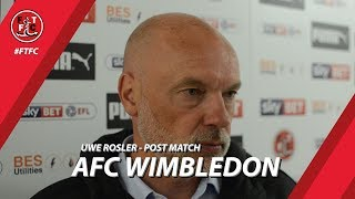 Uwe Rosler after AFC Wimbledon win | Post Match