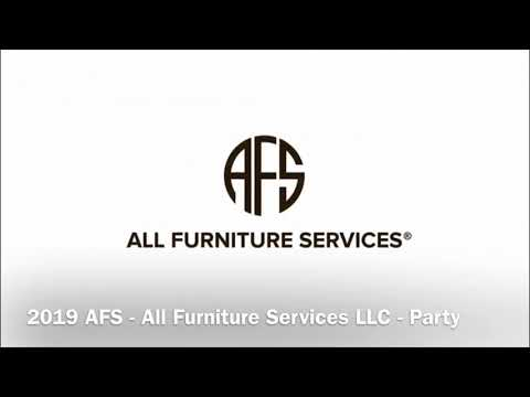 8 AFS - All Furniture Services LLC - Party - YouTube