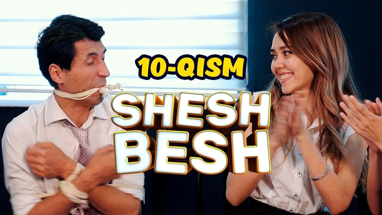 Shesh Besh - 10 - QISM / Шеш Беш - 10 - КИСМ