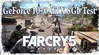 Тест на GeForce gtx1070 8 Gb ☛ Far Cry 5
