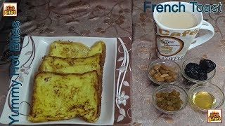 Breakfast Menu How to Make French Toast Classic Quick and Easy Recipe By Yummy Hot Bites