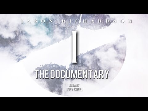 "Jason Richardson "" I "" The Documentary"