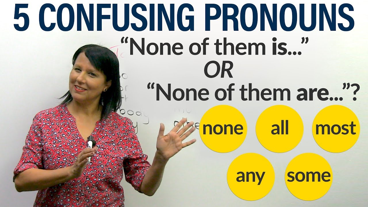 small resolution of English Grammar: How to use 5 confusing indefinite pronouns - YouTube