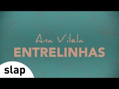 Ana Vilela - Entrelinhas (Álbum